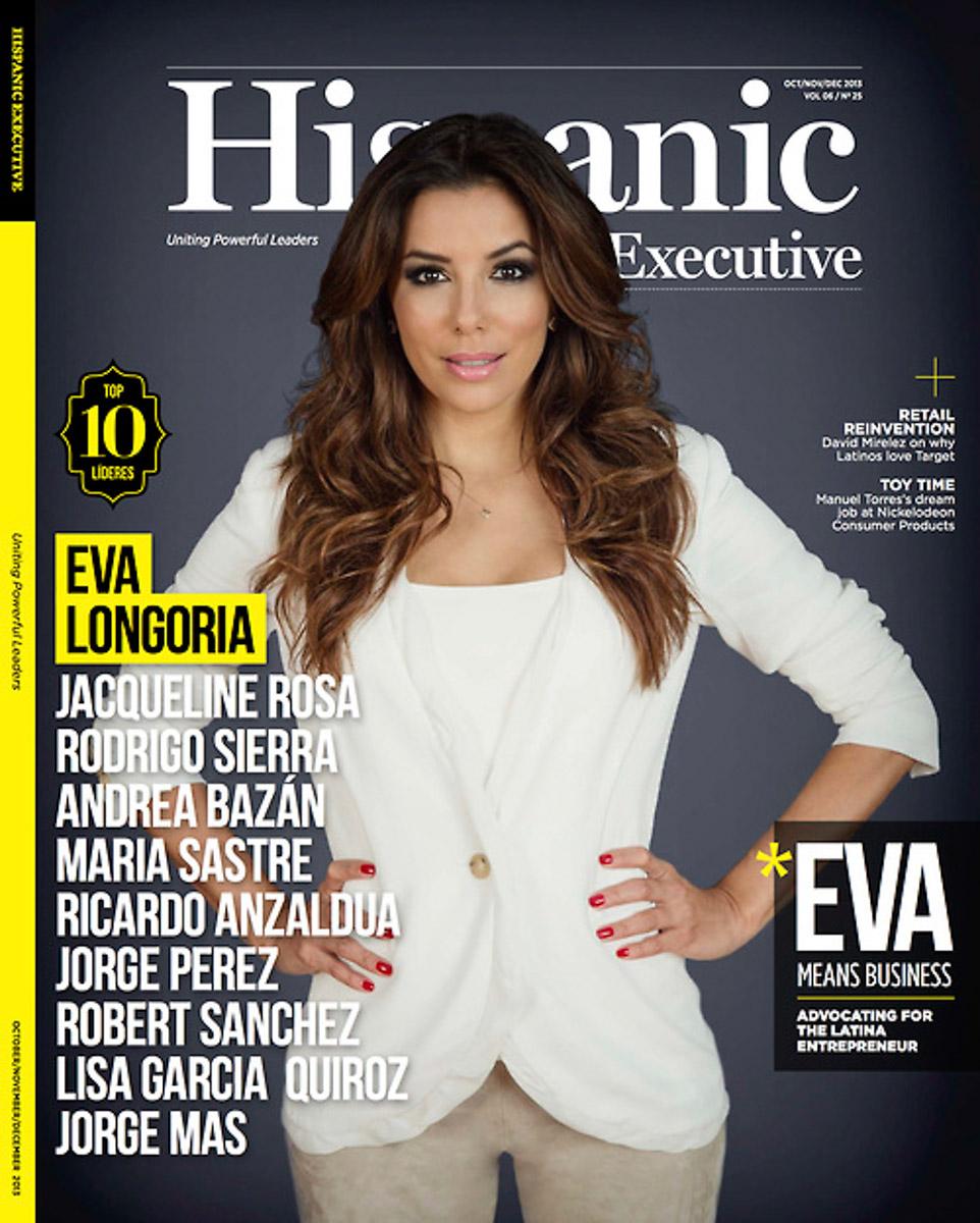Eva Longoria – Hispanic Executive